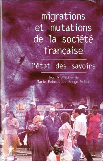 Migrations et mutations de la société française, l'état des savoirs
