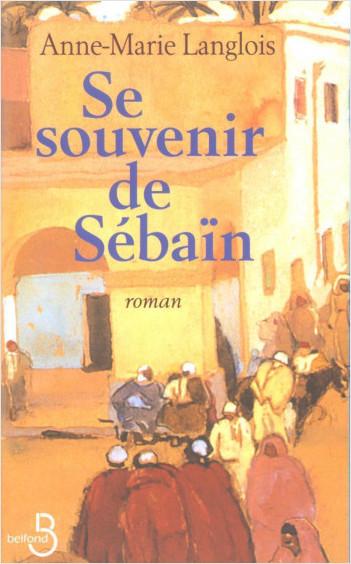 Se souvenir de Sébaïn