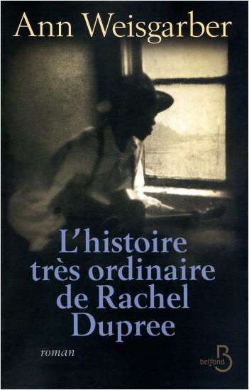 L'Histoire très ordinaire de Rachel Dupree