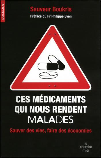 Ces médicaments qui nous rendent malades