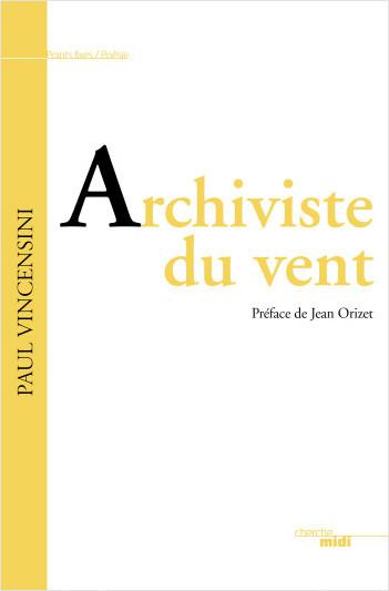 Archiviste du vent (nouvelle édition)