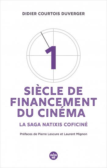 Un siècle de financement du cinéma