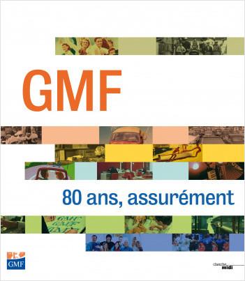 GMF 80 ans, assurément