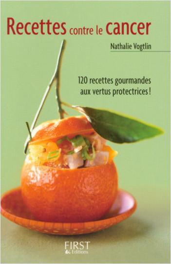 Le Petit livre de - Les recettes anti-cancer