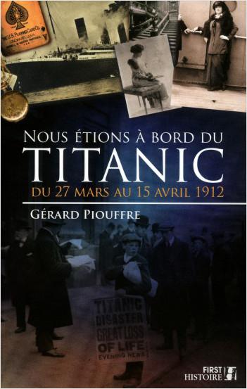 Nous étions à bord du Titanic