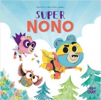 Super Nono - Dans le bois de Coin joli - album illustré - Dès 3 ans