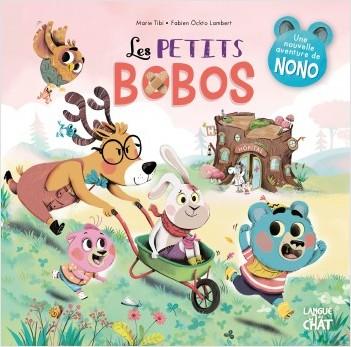 Les petits bobos - Nono - Dans le bois de Coin joli - album illustré - Dès 3 ans