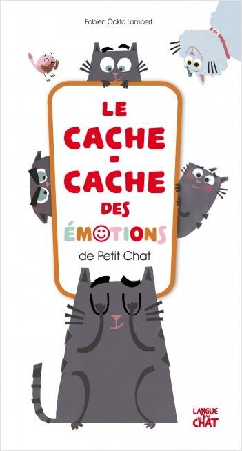 Le cache-cache des émotions de Petit Chat
