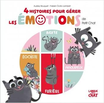 4 histoires pour gérer les émotions de Petit Chat
