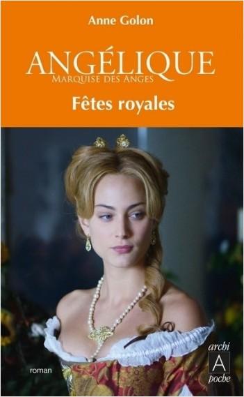 Angélique - tome 3 Fêtes royales