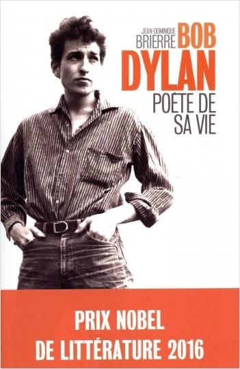 Bob Dylan - Poète de sa vie