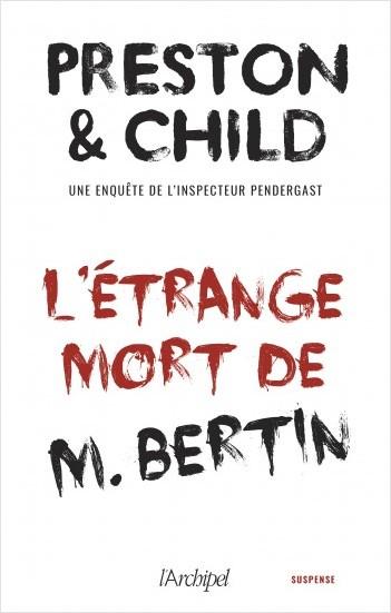 L'étrange mort de M.Bertin - Nouvelle inédite accompagnée d'un bonus
