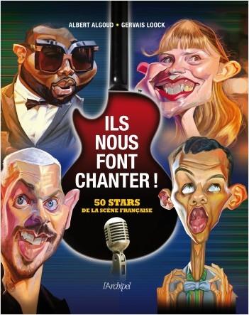 Ils nous font chanter ! - 50 stars de la scène française