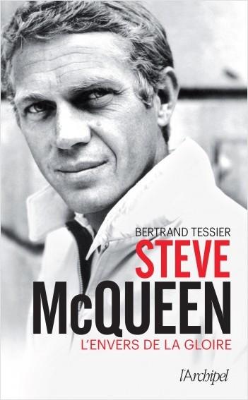 Steve McQueen - L'envers de la gloire