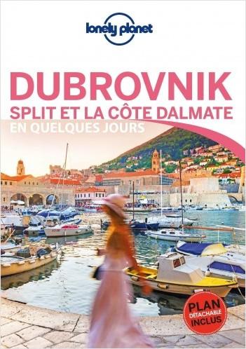 Dubrovnik, Split et la côte dalmate En quelques jours - 1ed