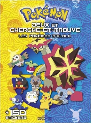 Jeux et cherche et trouve - Les Pokémon d'Alola