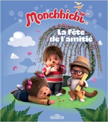 Monchhichi - La fête de l'amitié