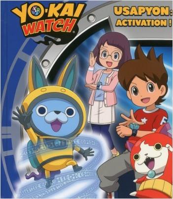 Yo-kai Watch - Usapyon : activation !