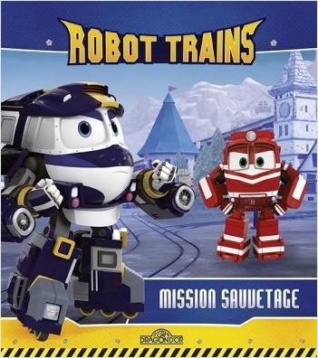 Robot Trains - Mission sauvetage
