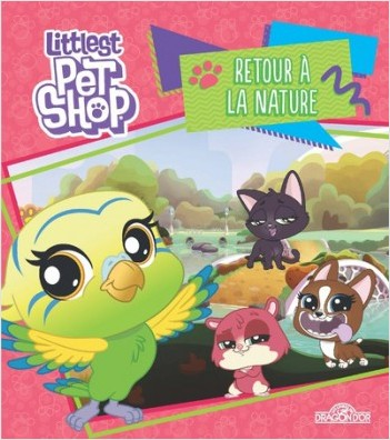 Littlest Pet Shop - Retour à la nature