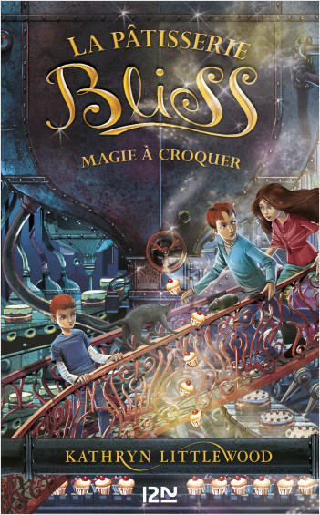 Bliss - tome 3 : Magie à croquer