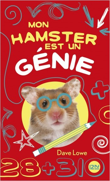 Mon hamster est un génie : tome 1