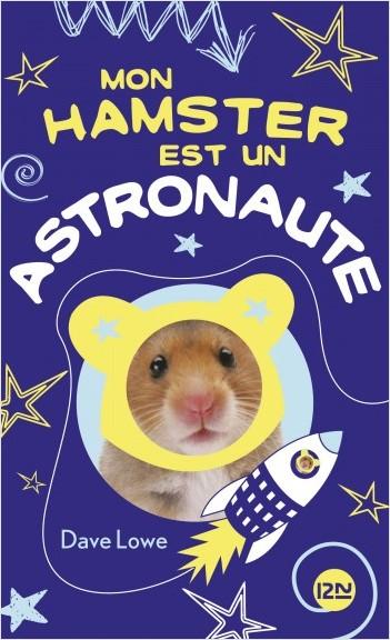 Mon hamster est un astronaute - tome 2
