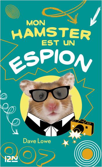 Mon hamster est un espion - tome 3