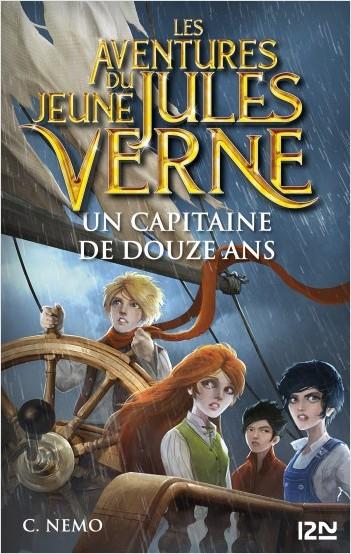 Les aventures du jeune Jules Verne - tome 06 : Un capitaine de douze ans