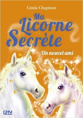 Ma licorne secrète - tome 06 : Un ami très spécial