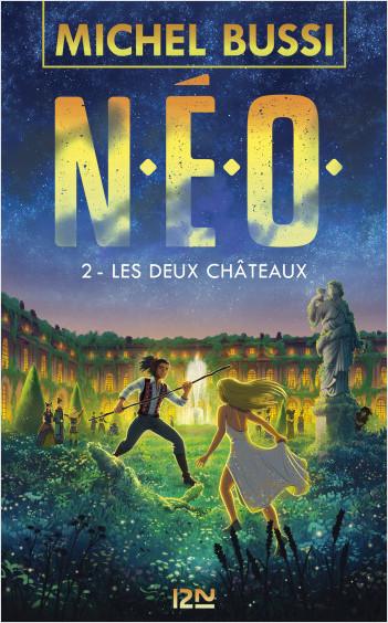 N.E.O. - Tome 2 : Les deux châteaux