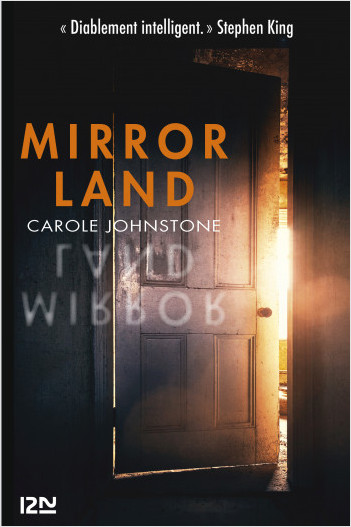 """Mirrorland - """"Diablement intelligent."""" Stephen King"""