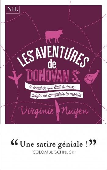 Les Aventures de Donovan S., le boucher qui était à deux doigts de conquérir le monde