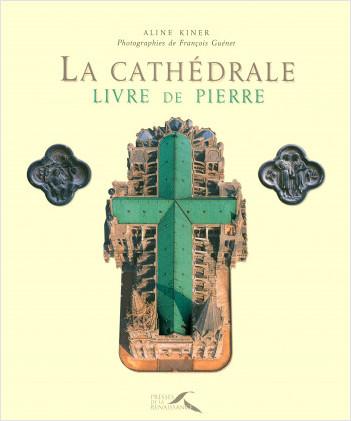 La Cathédrale, livre de pierre
