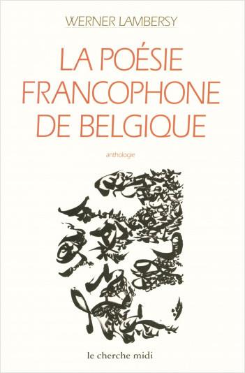 La poésie francophone de Belgique