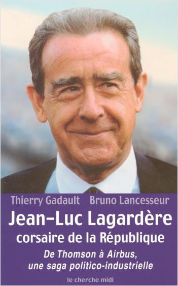 Jean-Luc Lagardère corsaire de la Republique