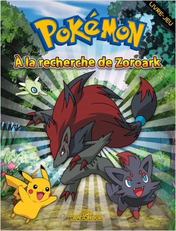Pokémon - A la recherche de Zoroark