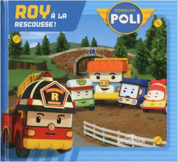Robocar Poli - Roy à la rescousse