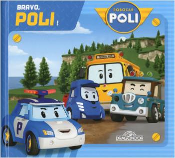 Robocar Poli - Bravo, Poli !